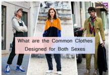 What are the common clothes designed for both the sexes
